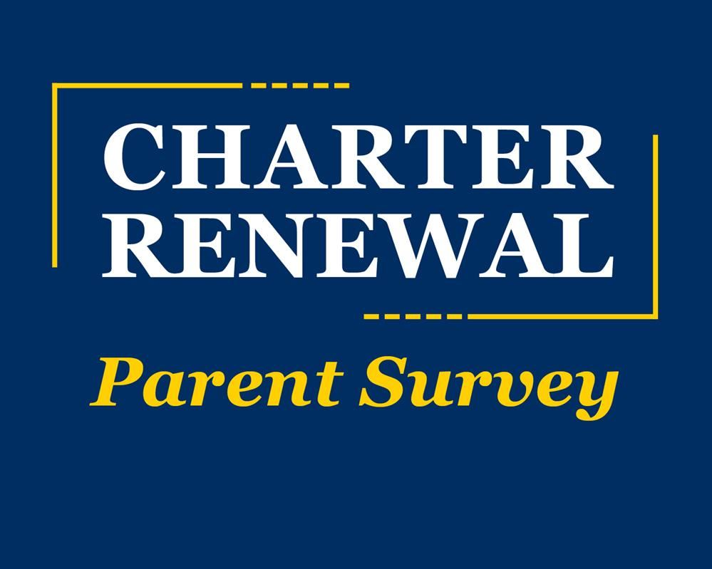 Parent Survey Participation Requested as Part of CSAT Charter Renewal